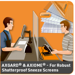 COVID 19 SPECIAL: Why are Axgard<sup>®</sup> Solid Polycarbonate sheets the best material for protective sneeze screens?
